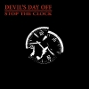 DEVIL'S DAY OFF_Stop The Clock_1