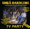 Umeå Hardcore TV Party 2020_1